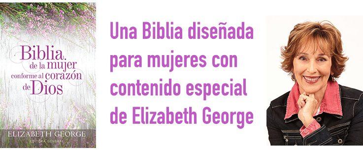 Elizabeth George presenta una Biblia para la mujer de hoy