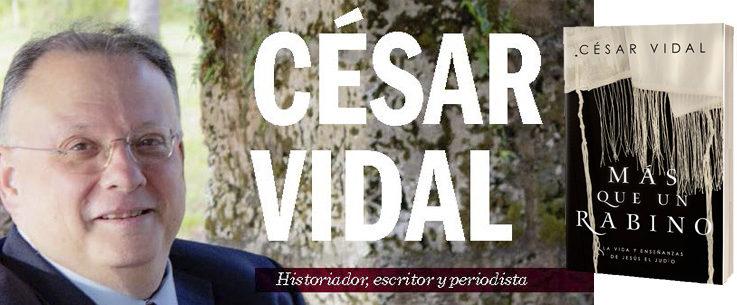 """LifeWay / Broadman and Holman presenta el libro """"Más que un rabino"""" del Dr. César Vidal"""