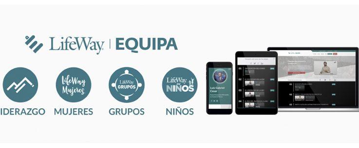 Importante recurso para el liderazgo: «LifeWay Equipa»